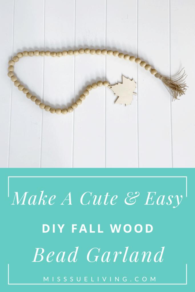 Make A Cute Easy Diy Fall Wood Bead Garland Miss Sue Living